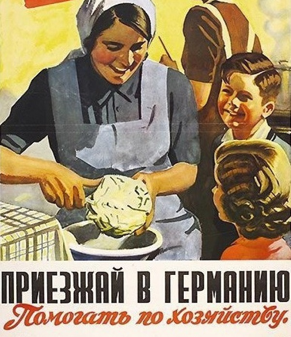 Агитационный плакат, посвященный вербовке остарбайтеров.